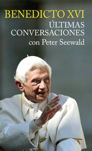 ultimas-conversaciones-benedicto-xvi